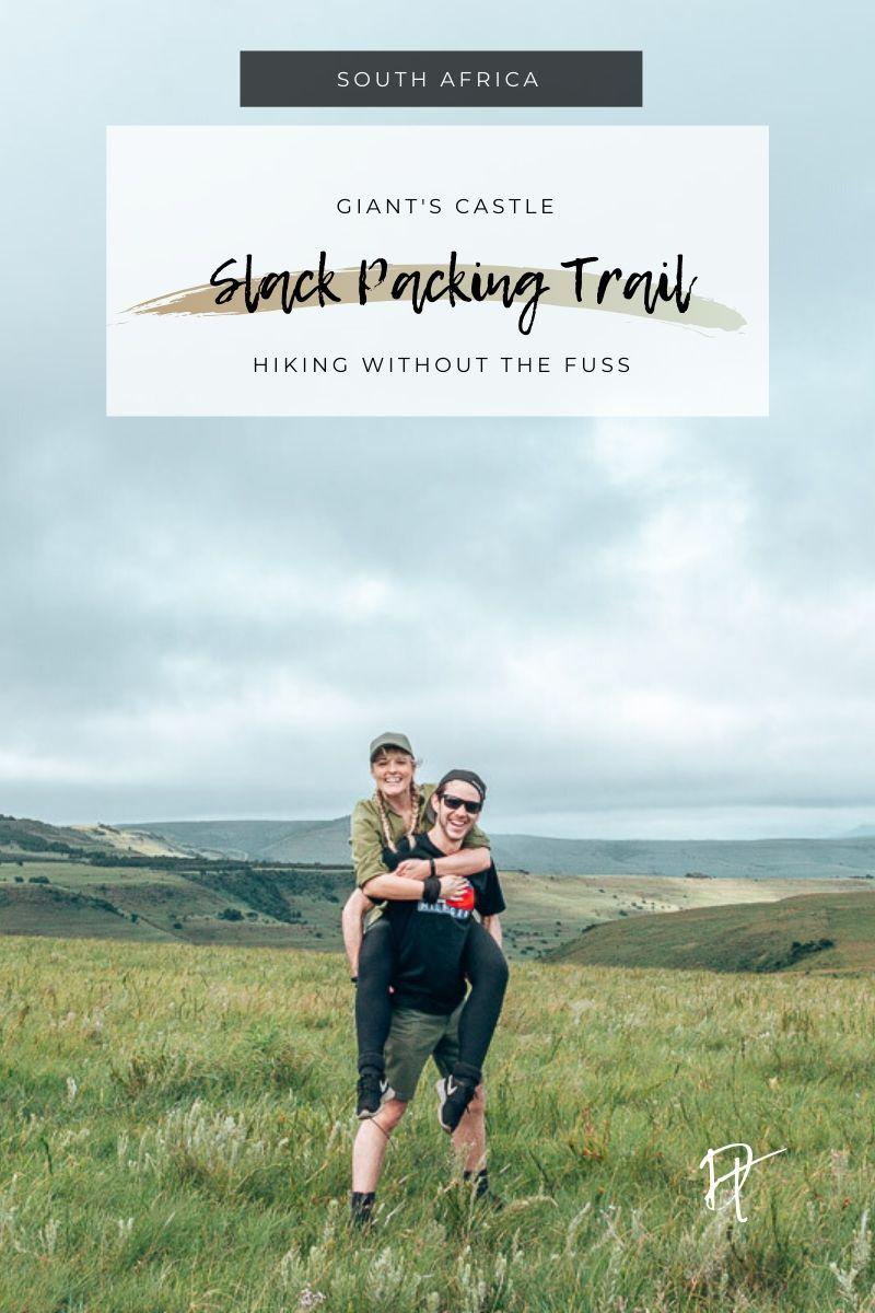 Dear Travallure doing the Giant's Castle Slack Packing Trail