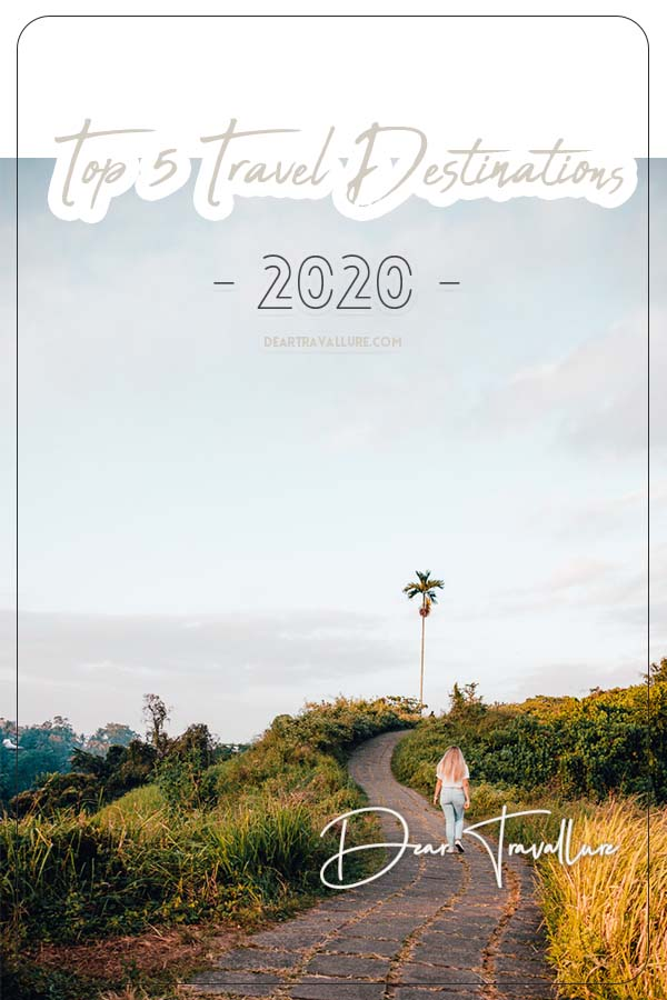 Pinterest Image for Our Top 5 Destination in 2020