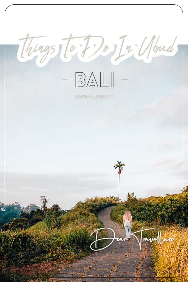 Things To Do In Ubud, Bali Pinterest Image