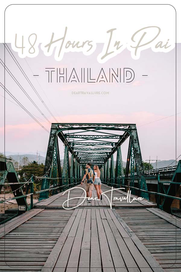 48 Hours In Pai Pinterest Image