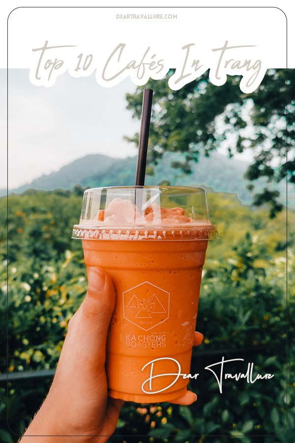 The Top 10 Cafés to Visit in Trang, Thailand. Pinterest Image